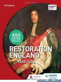 Download ebook Restoration England, 1660-1685 by Ed Podesta (.PDF)