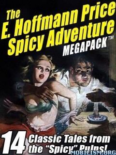 Download ebook The Spicy Adventure Megapack by E. Hoffmann Price (.ePUB)