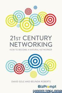 21st Century Networking by David Sole, Belinda Roberts