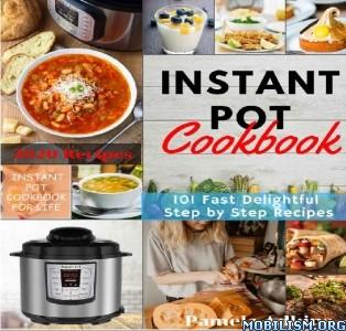 Instant Pot CookBook For One by Pamela Adkins  +