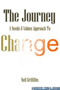 Download ebook The Journey A Needs & Values by Neil Griffiths (.ePUB)