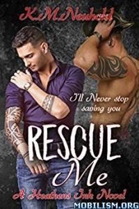 Download Rescue Me by K.M. Neuhold (.ePUB)