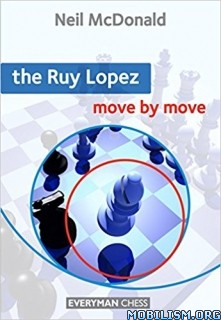 Download Ruy Lopez: Move by Move by Neil McDonald (.MOBI)