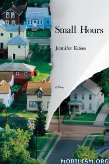 Download ebook Small Hours by Jennifer Kitses (.ePUB)(.MOBI)