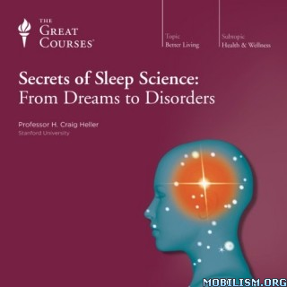 Secrets of Sleep Science by H. Craig Heller