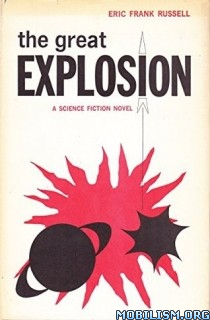 Download The Great Explosion by Eric Frank Russell (.ePUB)