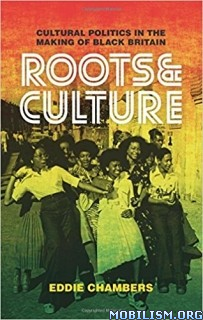 Download ebook Roots & Culture by Eddie Chambers (.ePUB)