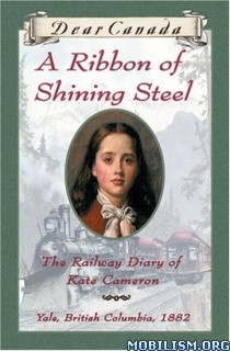 Download ebook A Ribbon of Shining Steel by Julie Lawson (.ePUB)