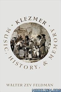 Download ebook Klezmer by Walter Zev Feldman (.PDF)