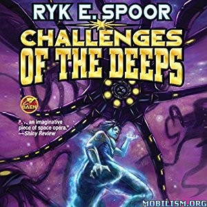Download Challenges of the Deeps by Ryk E. Spoor (.MP3)
