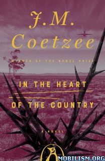 Download In the Heart of the Country by J. M. Coetzee (.ePUB)