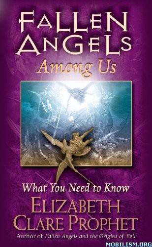 Fallen Angels Among Us by Elizabeth Clare Prophet