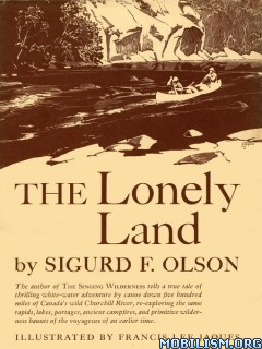 Download The Lonely Land by Sigurd F. Olson (.ePUB)