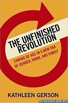 Download ebook The Unfinished Revolution by Kathleen Gerson (.ePUB)