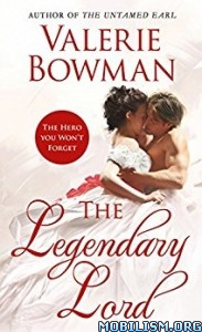 Download ebook The Legendary Lord by Valerie Bowman (.ePUB)