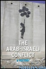Educational • Arab-Israeli Conflict: A History by Ian J Bickerton (.ePUB)+