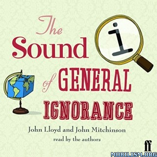 QI: The Sound of General Ignorance by John Lloyd +