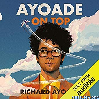 Ayoade on Top by Richard Ayoade (.M4B)