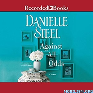 Download ebook Against All Odds by Danielle Steel (.MP3)