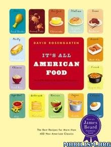 It's All American Food by David Rosengarten