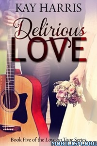 Download Delirious Love by Kay Harris (.ePUB)