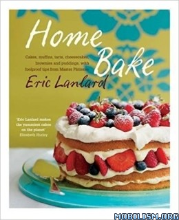 Download Home Bake by Eric Lanlard (.ePUB)