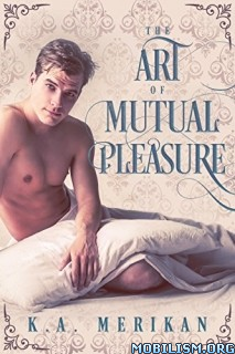 Download The Art of Mutual Pleasure by K.A. Merikan (.ePUB)