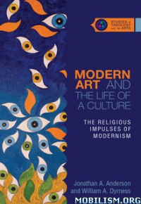 Download ebook Modern Art & the Life.. by Jonathan A. Anderson (.ePUB)