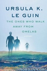 Download ebook The Ones Who Walk Away by Ursula K. Le Guin (.ePUB)