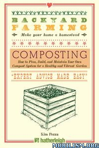 Composting: How to Plan, Build, and Maintain..by Kim Pezza