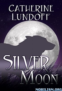 Download ebook Silver Moon by Catherine Lundoff (.ePUB)