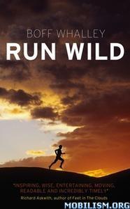 Run Wild by Boff Whalley  +