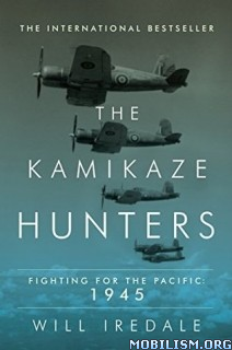 Download ebook The Kamikaze Hunters by Will Iredale (.ePUB)