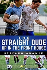 Download ebook The Straight Dude Up In the Front..by Stefano Adamík (.ePUB)