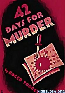 Download 42 Days for Murder by Roger Torrey (.ePUB) (.MOBI)