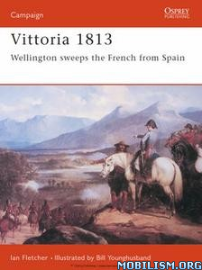 Download ebook Vittoria 1813 by Ian Fletcher (.ePUB)