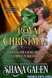 Download ebook A Royal Christmas by Shana Galen (.ePUB)