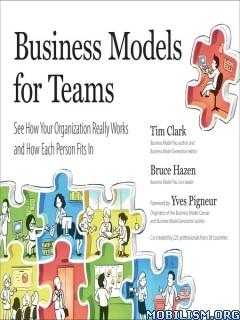 Download ebook Business Models for Teams by Tim Clark (.ePUB)