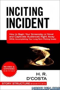 Download ebook Inciting Incident by H. R. D'Costa (.ePUB)