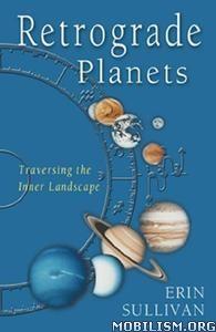 Download ebook Retrograde Planets by Erin Sullivan (.PDF)