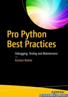 Download Pro Python Best Practices by Kristian Rother (.PDF)
