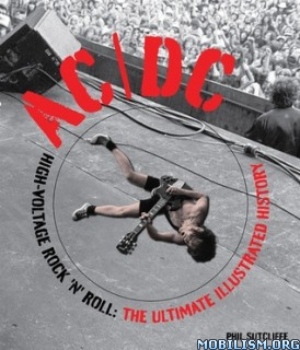 Download AC/DC: High-Voltage Rock 'n' Roll by Phil Sutcliffe (.PDF)