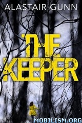 Download The Keeper by Alastair Gunn (.ePUB)
