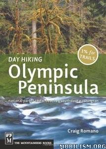 Day Hiking Olympic Peninsula by Craig Romano