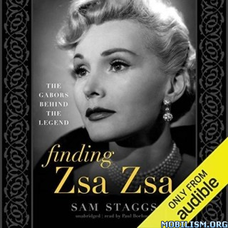 Finding Zsa Zsa by Sam Staggs