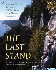 Download ebook The Last Stand by Peter E. Kelly, Doug Larson (.ePUB)