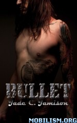 Download ebook Bullet by Jade C. Jamison (.ePUB)