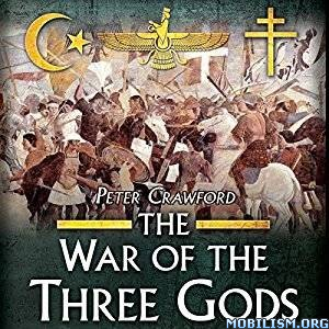 The War of the Three Gods by Peter Crawford