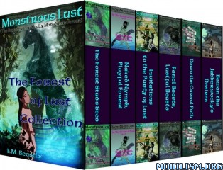 Download Monstrous Lust bundles by E.M. Beastly (.ePUB)
