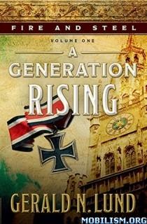 Download ebook A Generation Rising by Gerald N. Lund (.ePUB)